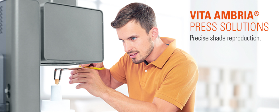 VITA AMBRIA® PRESS SOLUTIONS. Lithiumdisilikat Presskeramik