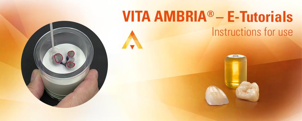 E-tutorials on processing VITA AMBRIA® press material