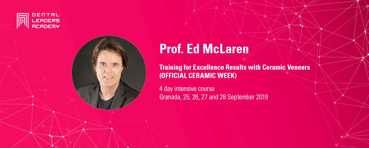 Training for Excelence Results with Ceramic Veneers. Prof. Ed McLaren