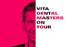 VITA Dental Masters on Tour mit Dr. Uwe Radmacher